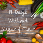 What I Learned Giving Up Sugar & Flour For 14 Days